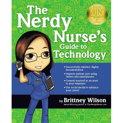 The Nerdy Nurses Guide to Technology
