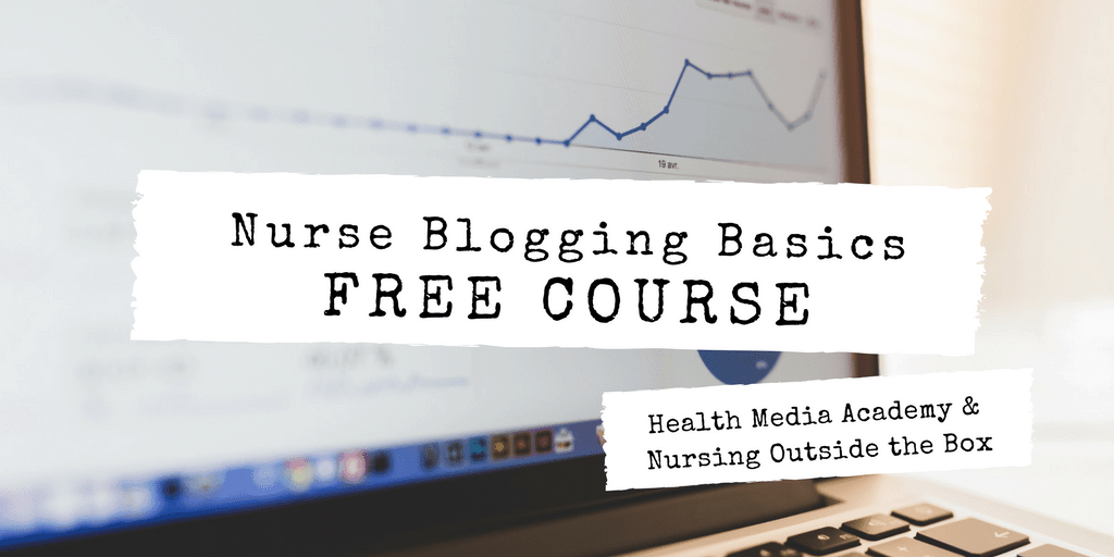 Nurse Blogging Basics - Free course