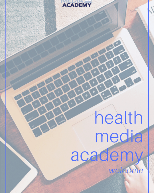 Health Media Academy: Welcome