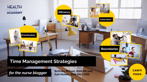 Time Management Strategies for Nurse Bloggers and Business Owners